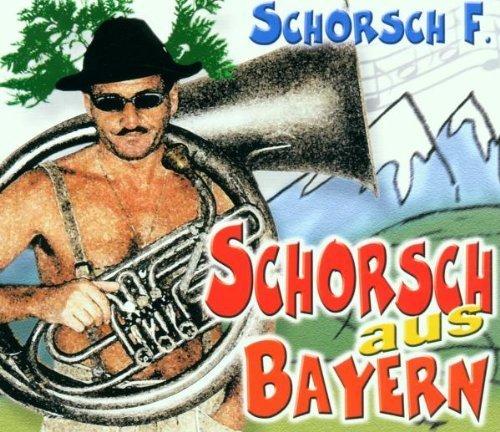 Bild 1: Schorsch F., Schorsch aus Bayern (4 versions)