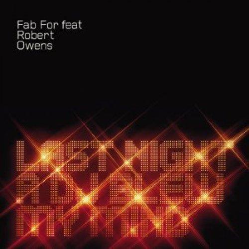Bild 1: Fab For, Last night a dj blew my mind (5 versions/video, 2002/03, feat. Robert Owens)