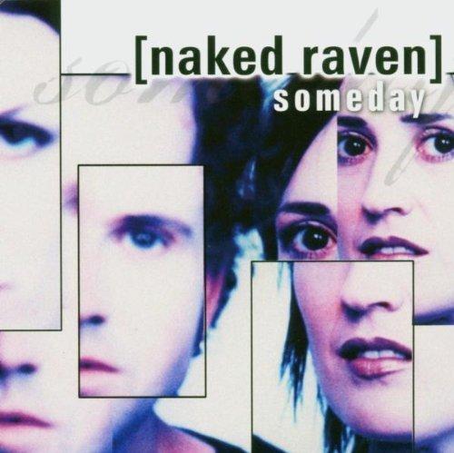 Bild 1: Naked Raven, Someday (2004)