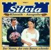 Silvia, Folge 1-Der Mann, der rote Rosen schenkt
