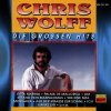 Chris Wolff, Die grossen Hits (12 tracks, 1994, Koch Präsent)