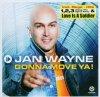 Jan Wayne, Gonna move ya! (2003, plus bonus DVD)