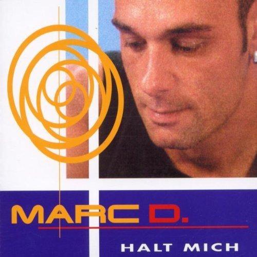 Bild 1: Marc D., Halt mich (3 versions, 2002)