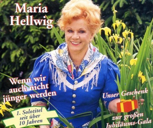 Bild 1: Maria Hellwig, Wenn wir auch nicht jünger werden (plus Instr., 1997)