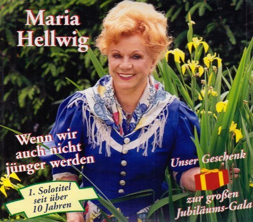 Bild 3: Maria Hellwig, Wenn wir auch nicht jünger werden (plus Instr., 1997)