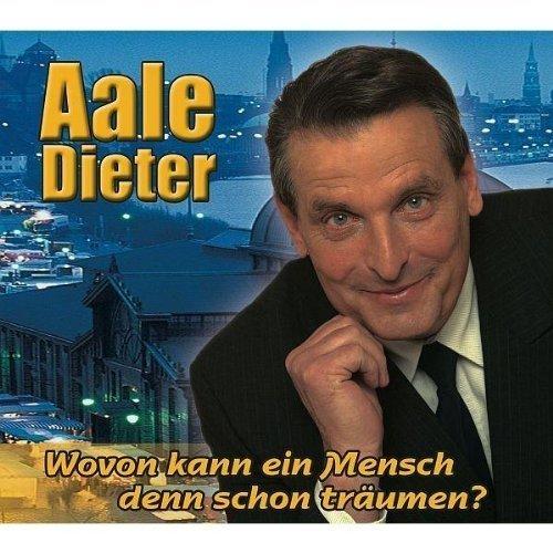 Bild 1: Aale Dieter, Wovon kann ein Mensch denn schon träumen? (2004)