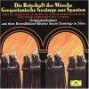 Coro de Monjes de la Abadía de Santo Domingo de Silos, Die Botschaft der Mönche-Gregorianische Gesänge aus Spanien (1969, DG, Ltg.: Dom Ismael Fernández de la Cuesta)