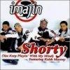 Imajin, Shorty.. (4 versions, 1998, feat. Keith Murray)