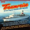 Traumreise mit der Original Traumschiff-Melodie (EUROPA), Francis Lai, Costa Cordalis, Orig. Hilo Hawaiians, Ricky King, Spotnicks..