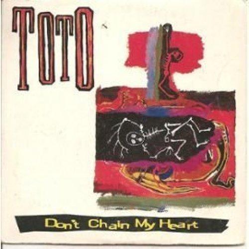 Bild 1: Toto, Don't chain my heart (1992; 2 tracks, cardsleeve)