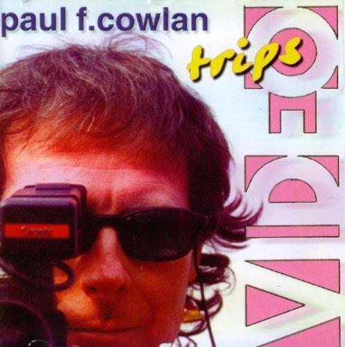 Bild 1: Paul F. Cowlan, Video trips
