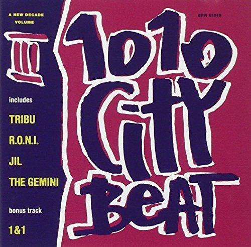 Bild 1: 1010 City Beat 3 (1994), Tribu, R.o.n.i., Jil, The Gemini, 1&1..