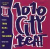 1010 City Beat 3 (1994), Tribu, R.o.n.i., Jil, The Gemini, 1&1..