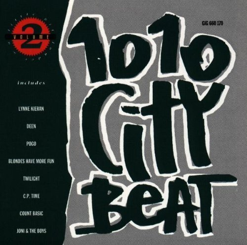 Bild 1: 1010 City Beat 2 (1991), Lynne Kiran, Pogo, Blondes have more Fun, Deen, Count Basic..
