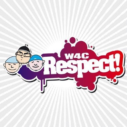 Bild 1: W4C, Respect! (2004)