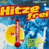 Hitzefrei (1999, #zyx/dnt10022), Faithless feat. Sabrina Setlur, Down Low, Joe T. Vanelli, Divine, Megamind, 666..
