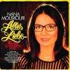Nana Mouskouri, Alles Liebe-16 ihrer schönsten Lieder (1984)