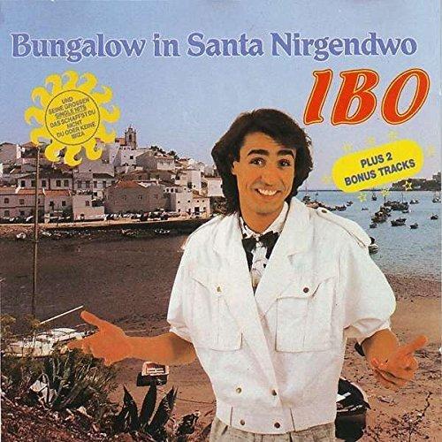 Bild 1: Ibo, Bungalow in Santa Nirgendwo-Seine grossen Single Hits (incl. 'Ibiza [5'15'']')