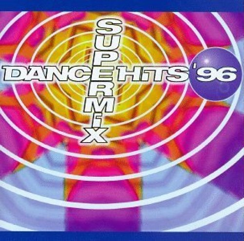 Bild 1: Dance Hits '96 Supermix (US), N-Trance, Los del Mar, Everything but the Girl, 2 Unlimited, Exposé, Ace of Base, JK..
