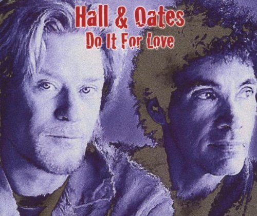 Bild 1: Daryl Hall & John Oates, Do it for love (2003)