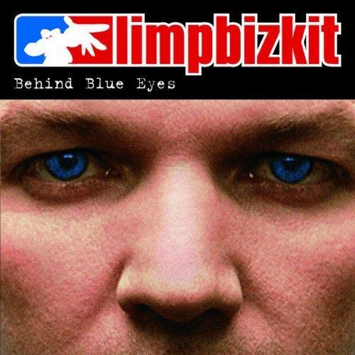 Bild 1: Limp Bizkit, Behind blue eyes (2003)