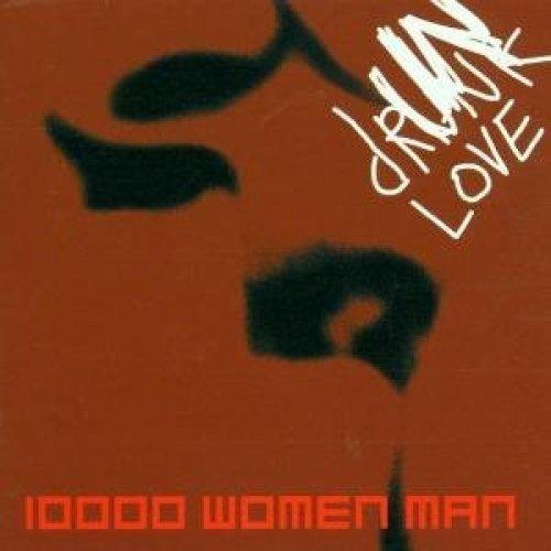 Image 1: 10000 Women Man, Drunk love (2001)