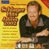 Schlager Hits des Jahres 2002 (Uwe Hübner, Goldstar TV), Flippers, Brunner & Brunner, Andrea Berg, Schürzenjäger, Nicole, Udo Jürgens..
