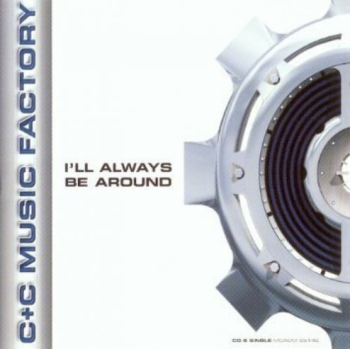 Bild 1: C & C Music Factory, I'll always be around (US, 6 versions, 1995, feat. A.S.K. M.E. & Vic Black)