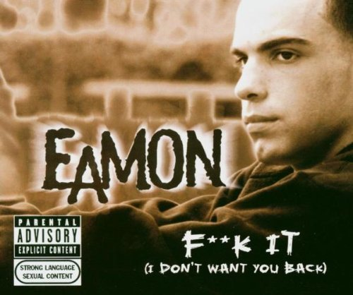 Bild 1: Eamon, F**k it.. (2004)