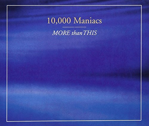 Bild 1: 10,000 Maniacs, More than this (#4222842)