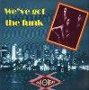 Info Beat, We've got the funk (3 versions, 1990)