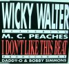 Wicky Walter, I don't like this beat (#bcm20399, feat. M.C. Peaches)