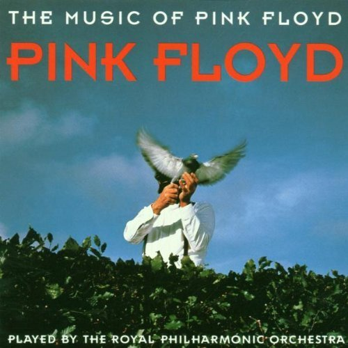 Bild 1: Pink Floyd, Music of Pink Floyd played by the Royal Philharmonic Orchestra (1994)