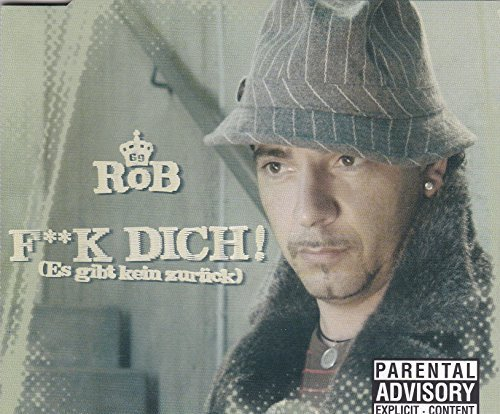 Bild 1: Rob, F**k dich!.. (2004)