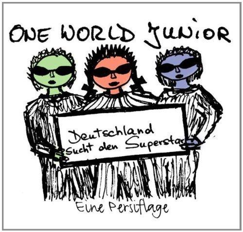 Bild 1: One World Junior, Deutschland sucht den Superstar-Die Persiflage (#zyx9794; 3 tracks, 2004)