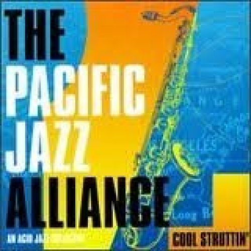 Bild 1: Pacific Jazz Alliance, Cool' struttin' (1994)