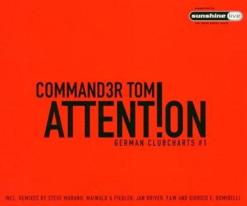 Bild 1: Commander Tom, Attention (2004)