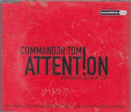 Bild 3: Commander Tom, Attention (2004)