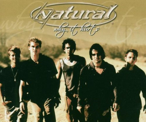 Bild 1: Natural, Why it hurts (2004)