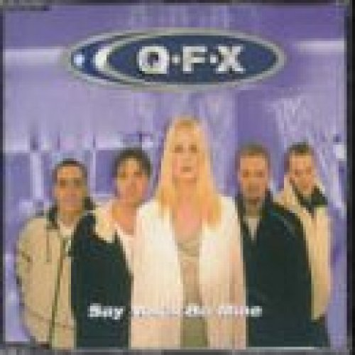 Bild 1: QFX, Say you'll be mine (1999)