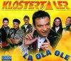 Klostertaler, La ola ole (2000)
