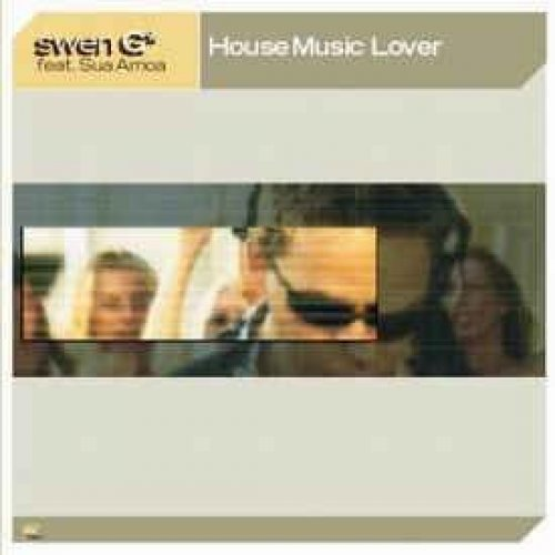 Bild 1: Swen G, House music lover (2003, feat. Sua Amoa)