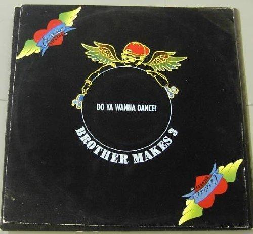Bild 1: Brother makes 3, Do ya wanna dance? (3 versions, 1991)
