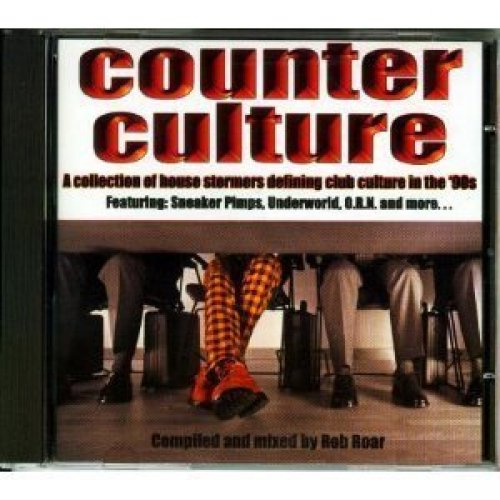 Bild 1: Counter Culture-House Stormers.. (by Rob Roar, 1997), Moon Man, Protein Boy, Sneaker Pimps, Astro Farm, Energy 52..