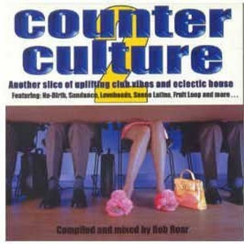 Bild 1: Counter Culture 2-Uplifting Club Vibes.. (by Rob Roar, 1997), Sueño Latino, Lovebeads, Funky Lovers, Lustral, Fruit Loop..