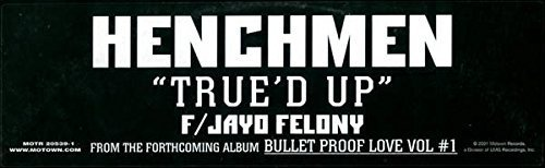 Bild 1: Henchmen, True'd up (US, 5 versions, 2001, feat. Jayo Felony)
