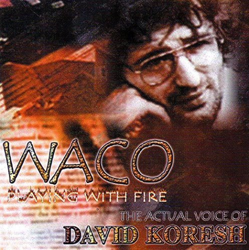 Bild 1: Waco, Playing with fire (2000, UK)