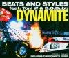 Beats & Styles, Dynamite (2004, feat. Toni W & B.O. Dubb)