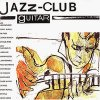 Jazz-Club Guitar (1989, Verve), Wes Montgomery, Kenny Burrell, Joe Pass, George Benson, Charlie Byrd..