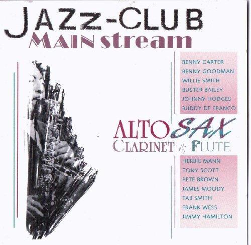 Bild 1: Jazz-Club Mainstream Alto Sax, Clarinet & Flute (Verve, '91), Benny Carter, Benny Goodman, Willie Smith, Buster Bailey, Tab Smith..